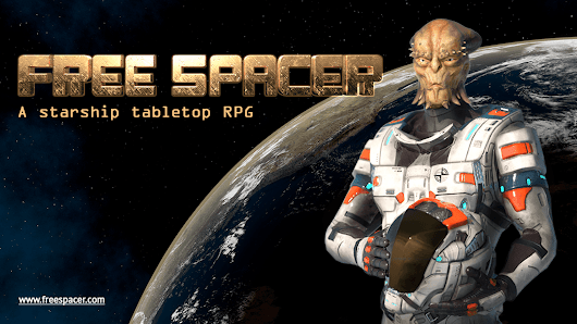 Free Spacer // a sandbox starship tabletop RPG