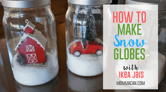 Make Winter Snow Globes With Ikea Jars