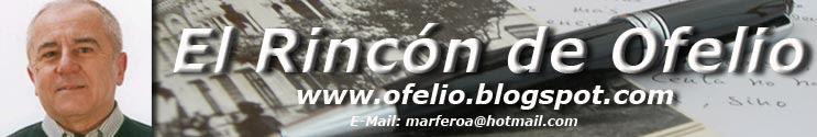 El Rincón de Ofelio - La Poesía de Ofelio