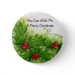 You Can Wish Me A Merry Christmas Button button