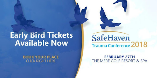 SafeHaven Trauma Conference 2018: Managing Workplace Trauma