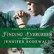 Finding Evergreen (Grace Revealed Book 3) - Kindle edition by Jennifer Rodewald. Religion & Spirituality Kindle eBooks @ Amazon.com.