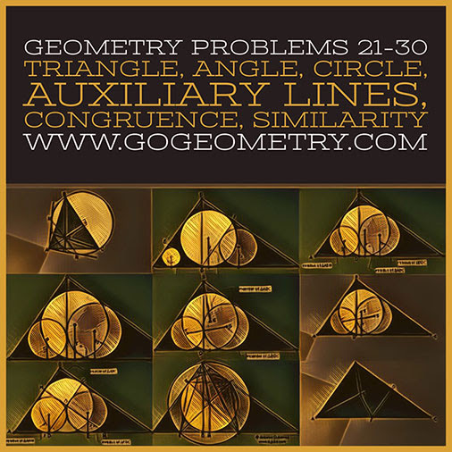 Geometric Art: Problems 21-30, Triangle, Angles, Circle, Congruence, Similarity, Auxiliary Lines, Typography, iPad Apps.