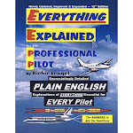 Everything Explained for the Professional Pilot [Book]