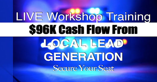 $96K CASH FLOW FROM ONE LOCAL LEAD GENERATION SITE