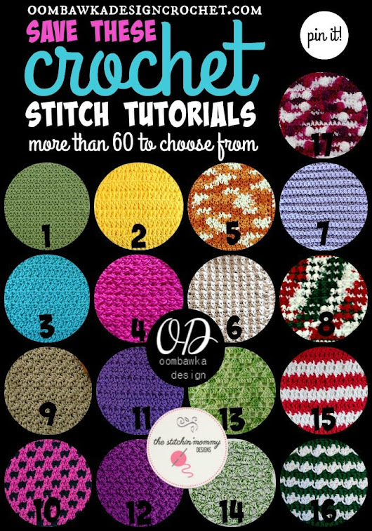 60 Crochet Stitch Tutorials You Need to Save For Later • Oombawka Design Crochet
