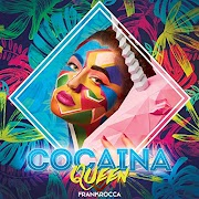 "THE VISIONARY MUSICIAN FRANK ROCCA RELEASES THE NEW SINGLE AND VIDEO ""COCAINA QUEEN"""