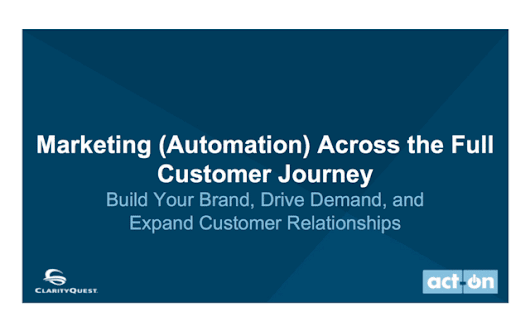 Marketing Automation Across the Customer Journey — Full Webinar Recording