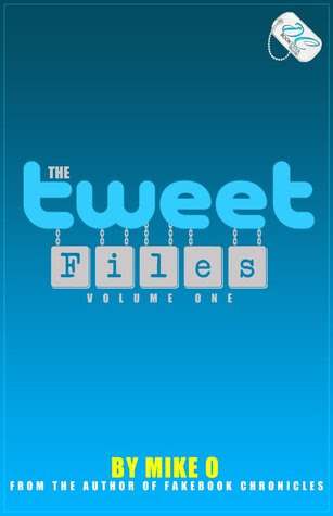 The Tweet Files (Volume One)