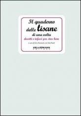 Il Quaderno delle Tisane di una Volta - Libro