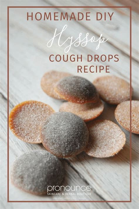 diy hyssop cough drops recipe pronounce skincare