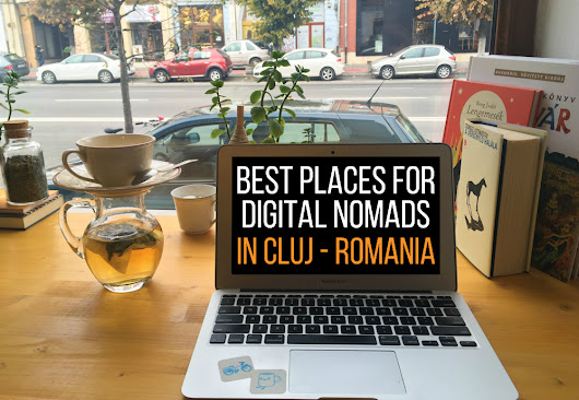 Best Places for DIGITAL NOMADS in CLUJ