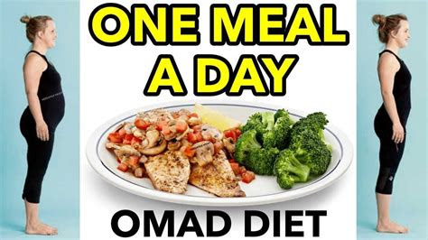 meal  day omad omad fasting diet  extreme