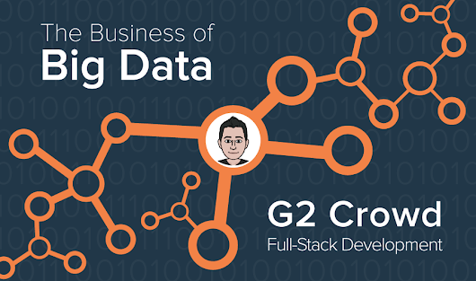 How G2 Crowd Uses Big Data: Full-Stack Development | G2 Crowd