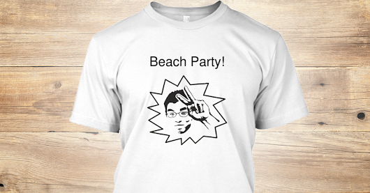 Howard's Limited Edition Beach Party!