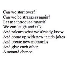 Give Me Another Chance Quotes
