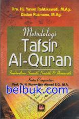 Metodologi Tafsir Al-Quran: Strukturalisme, Semantik, Semiotik & Hermeneutik