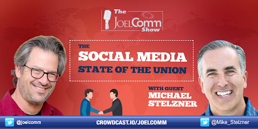 The State of the Social Media Union w/Michael Stelzner - Crowdcast