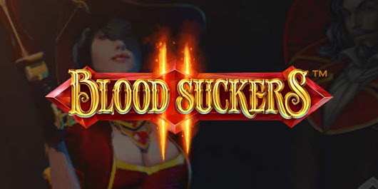 Play the free Blood Suckers 2 Pokie by Netent - Pokies Fun