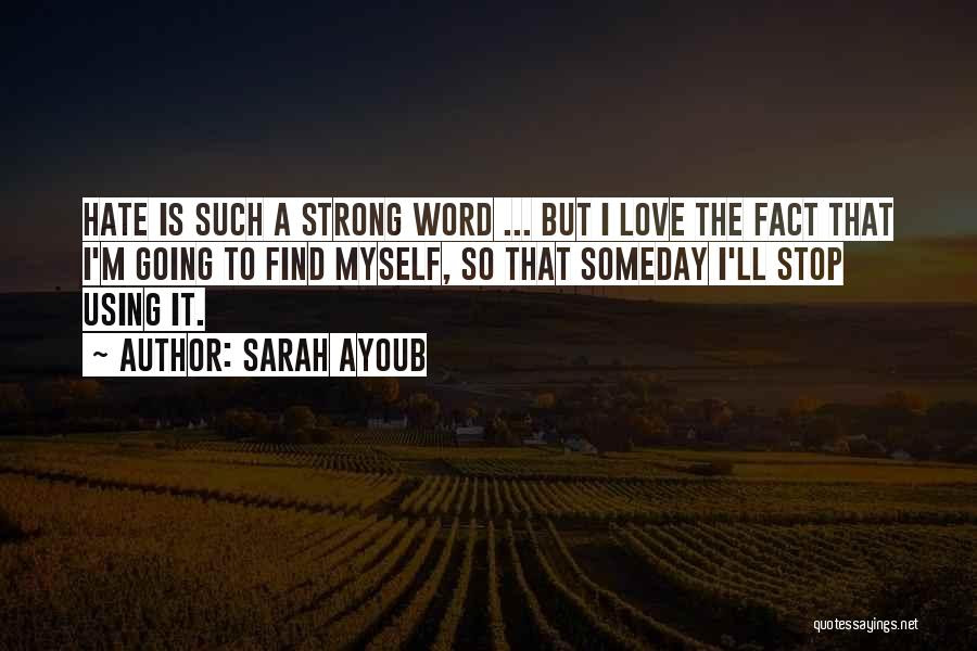 Top 33 Love Is Such A Strong Word Quotes Sayings