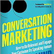 Conversation Marketing Helps You Engage your Customers - Small Business Trends