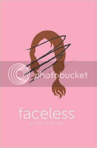 Faceless by Alyssa B. Sheinmel