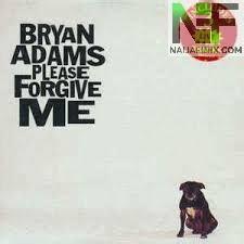 mp bryan adams  forgive