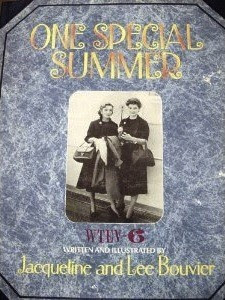 Cover of One Special Summer, by future first lady Jacqueline Bouvier and her sister, Lee.