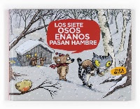 Los siete osos enanos pasan hambre de Émile Bravo