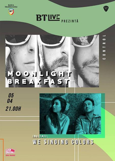 Concert Moonlight Breakfast. Invitați: We Singing Colors @BT Live powered by Banca Transilvania