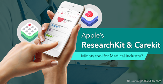 Apple's ResearchKit & Carekit — Mighty tool for Medical Industry?