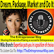 555: Dream, Package, Market and Do It with Miko Branch Co-founder and Co-owner of Miss Jessie's LLC - The Entrepreneur Way