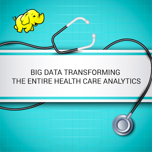 Big Data Transforming the Entire Healthcare Analytics