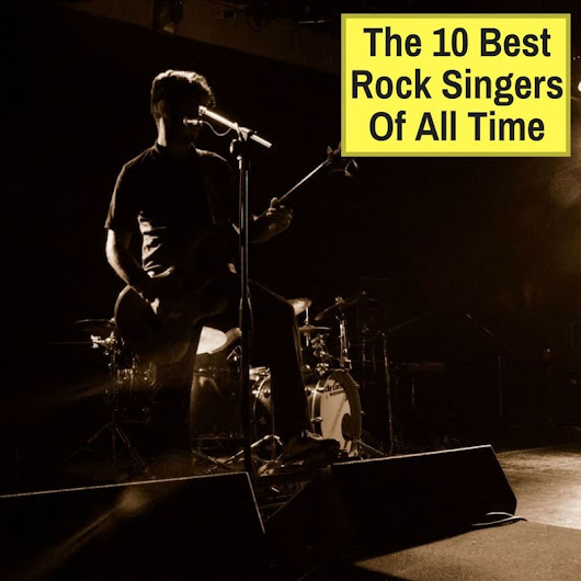 10 Best Rock Singers Of All Time - Musicaroo