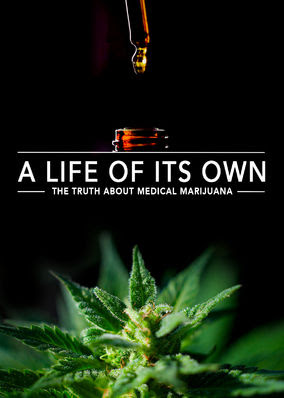 Life of Its Own: The Truth About..., A
