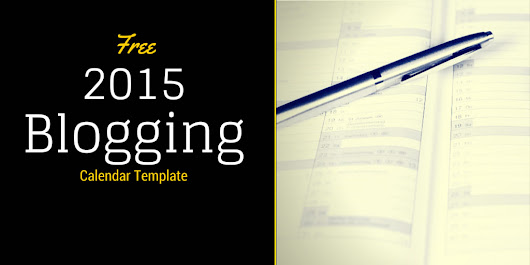 Free Blogging Calendar Template for Small Business