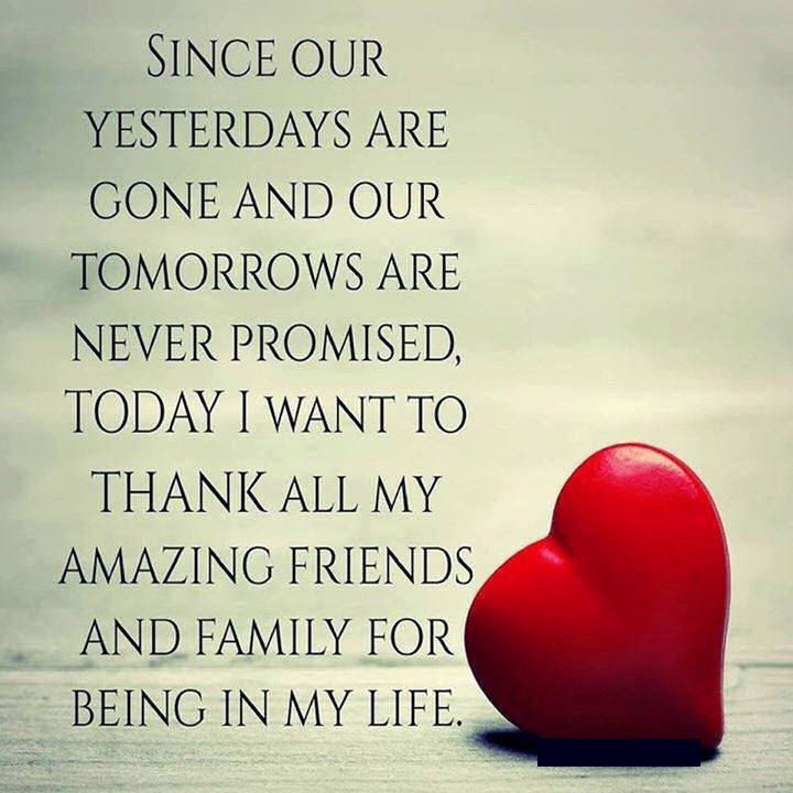 Thank You To All My Friends And Family Pictures Photos And Images