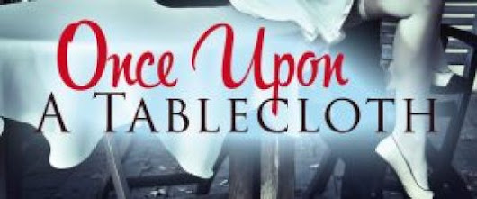 Once Upon a Tablecloth PRICE SPECIAL · Writer Groupie