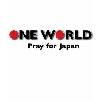 One World - Pray for Japan shirt