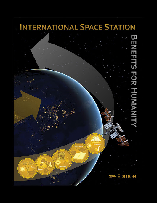 International Space Station Benefits for Humanity, 2nd Ed.