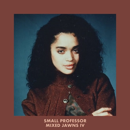 Small Professor – Mixed Jawns IV