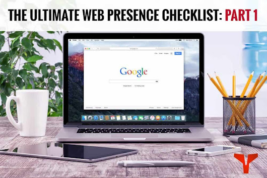 The Ultimate Web Presence Checklist - Part 1 | Spartan Digital