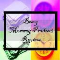 Busy Mommy Product Review