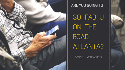 SO Fab U On the Road Atlanta! - My Pocketful Of Thoughts