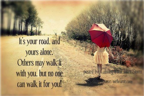 Quotes About Following Your Own Path 30 Quotes