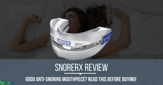 SnoreRx Review - Is it Any Good? Read This Before Buying!