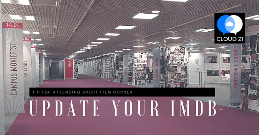 Very Important tip for Short Film Corner attendees