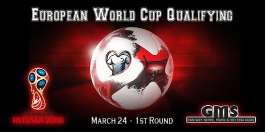 European World Cup Qualifying – March 24 - GET MORE SPORTS