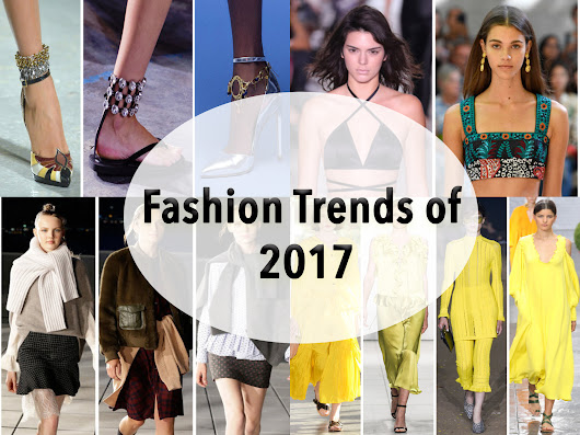 Fashion Trends You Need to Know About in 2017 - Sifa's Corner
