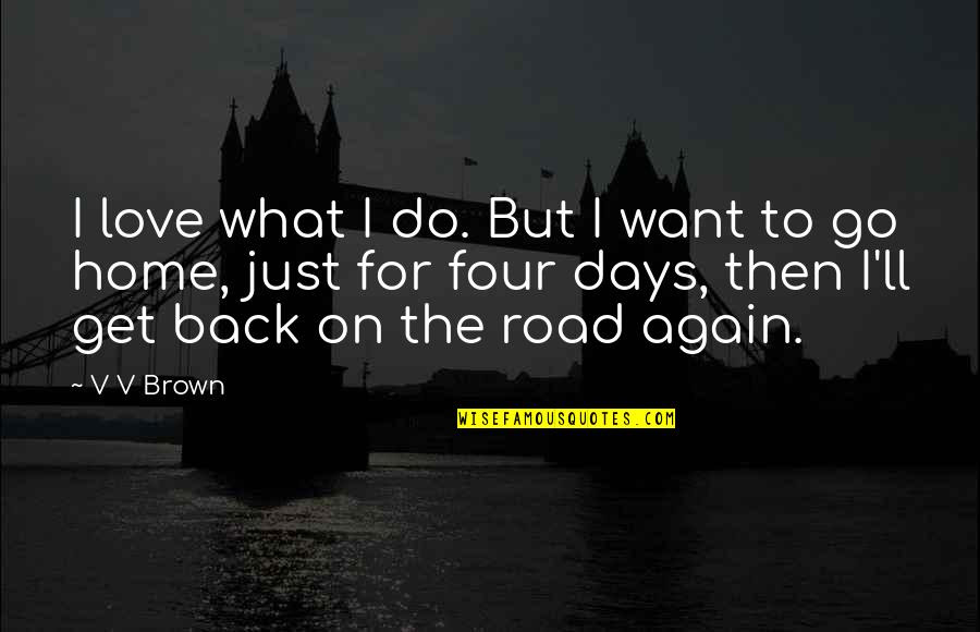 Back Home Again Quotes Top 27 Famous Quotes About Back Home Again